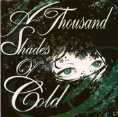 A Thousand Shades of Cold