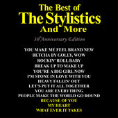 Best of The Stylistics and More