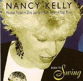 Nancy Kelly - Born to Swing