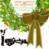 Merry Christmas from Doc Severinson and the Tonight Show Orchestra