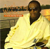 Anthony Watson - I Love Being Single