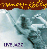 Nancy Kelly - Live Jazz