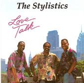 The Stylistics - Love Talk