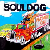 Soul Dog - Movin'On