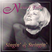 Nancy Kelly - Singin' & Swingin'