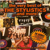 - The Very Best of The Stylistics… And More!